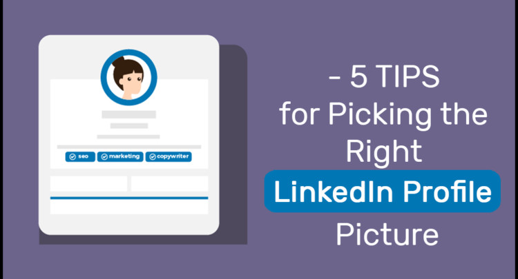 Tips to Perfect LinkedIn Profile Picture