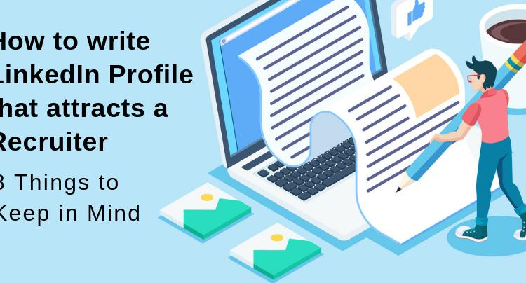 LinkedIn Profile To Attract Recruiters