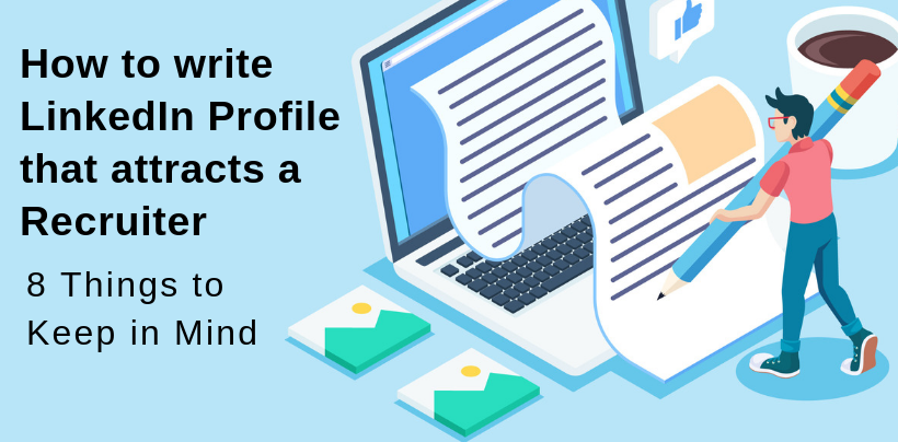LinkedIn Profile To Attract Recruiters